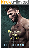 Breaking the Rules: A Friends to Lovers Military Romance (A Different Kind of Love Book 3)