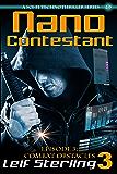 Nano Contestant - Episode 3: Combat Obstacles: The Technothriller Futuristic Science Fiction Adventure of a Cyberpunk Marine (Nano Contestant Series)