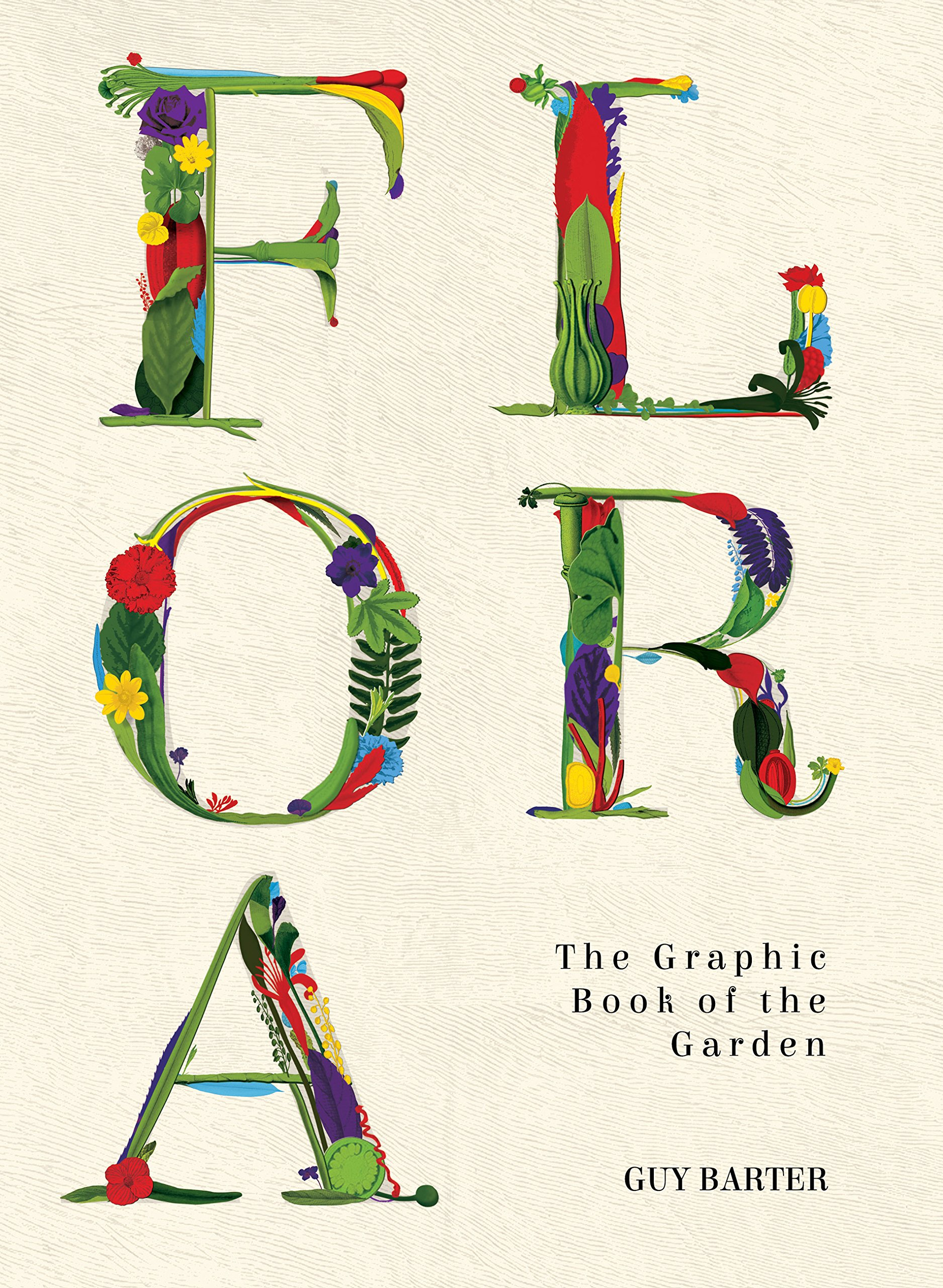 Flora: The Graphic Book Of The Garden: Guy Barter, Sam Falconer:  9781781316047: Amazon.com: Books