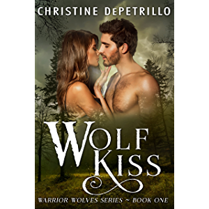 Wolf Kiss (Warrior Wolves Book 1)
