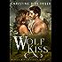 Wolf Kiss (Warrior Wolves Book 1)