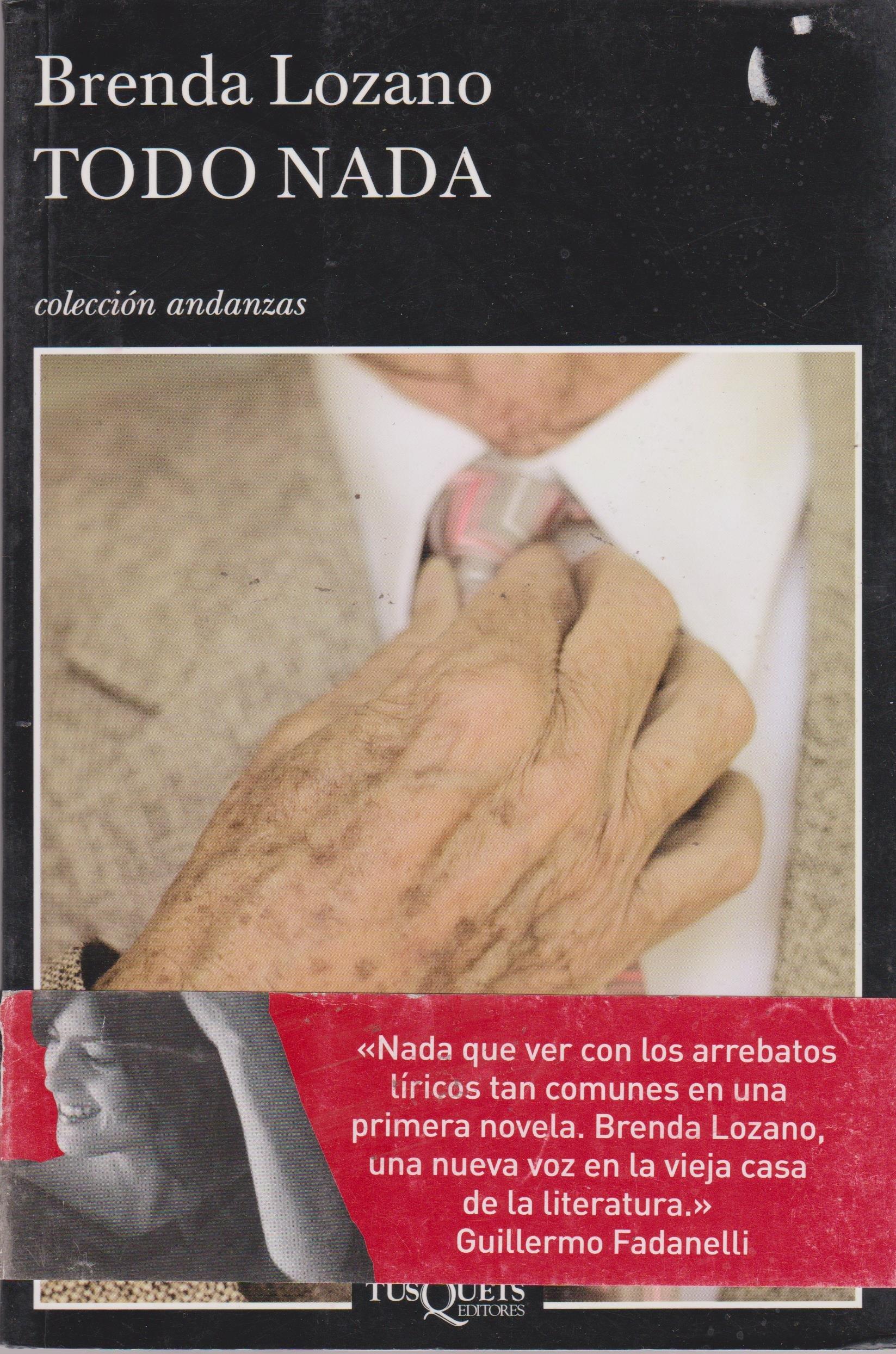 Todo nada (Spanish Edition): Brenda Lozano: 9786074210392 ...