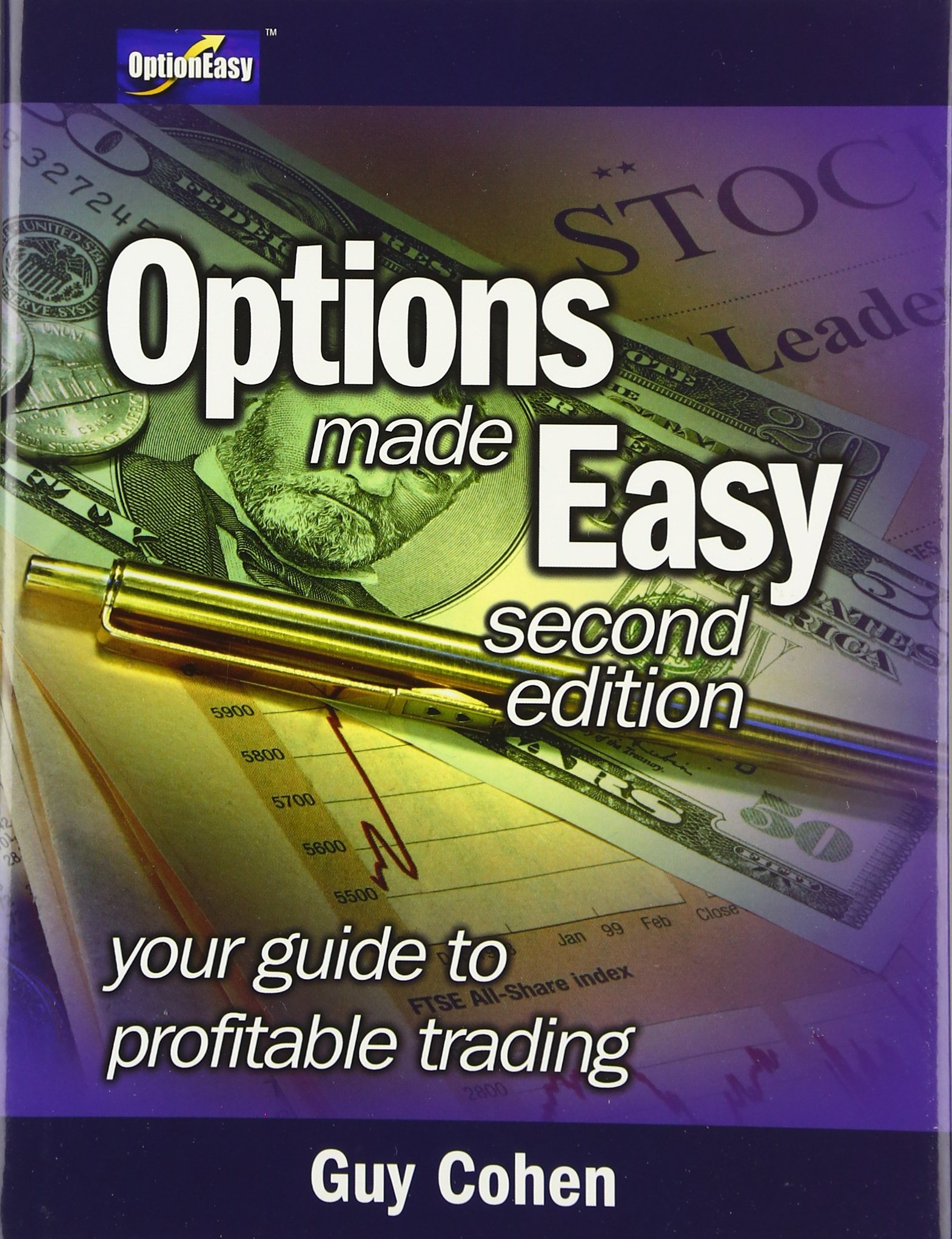 Options Made Easy: Your Guide to Profitable Trading (2nd Edition) pdf