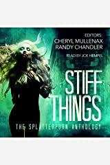 Stiff Things: The Splatterporn Anthology Audible Audiobook
