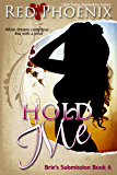 Hold Me (Brie's Submission, #6)