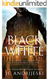 Black In White: A Quentin Black Paranormal Mystery (Quentin Black Mystery Book 1)