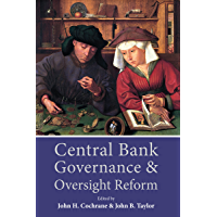 Central Bank Governance and Oversight Reform (English Edition)