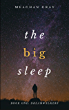 The Big Sleep: Dreamwalkers