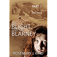 The Blight and the Blarney - Part 1 - The Story (Tales of Flynn and Reilly)