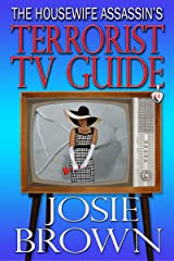 The Housewife Assassin's Terrorist TV Guide (Funny Romantic Mystery) (Housewife Assassin Series Book 14) Kindle Edition