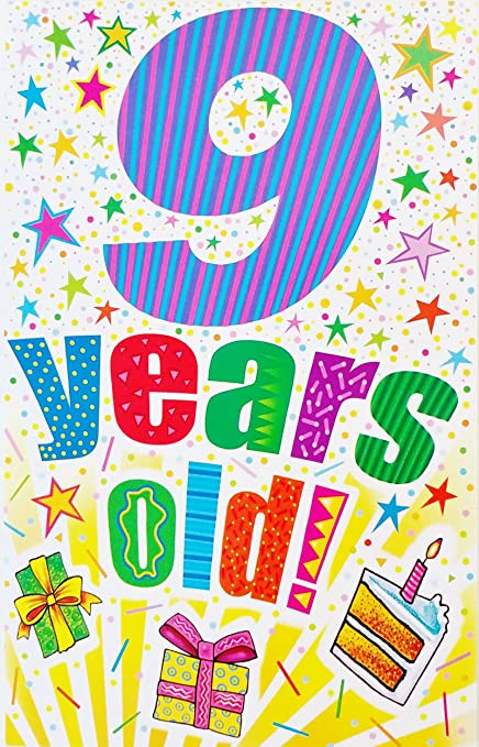 9 Years Old May All Your Birthday Wishes Come True Quot