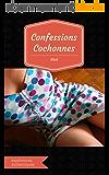 Confessions Cochonnes: Volume 1
