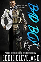Bad Boy: The Beginning (Wounded Warrior Bad Boys Book 1)