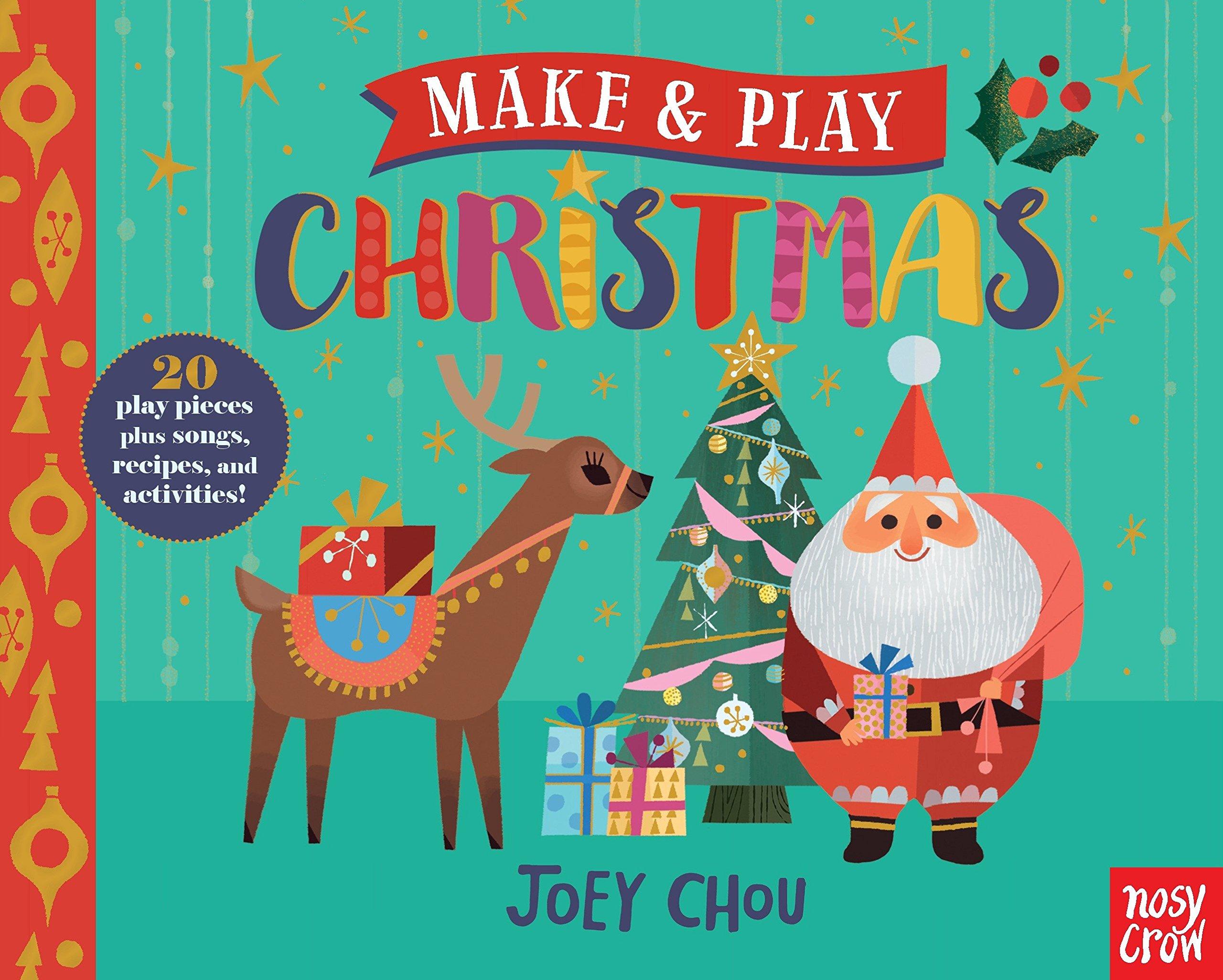 Make and Play: Christmas: Nosy Crow, Joey Chou: 9780763696160 ...