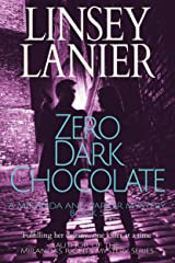 Zero Dark Chocolate (A Miranda and Parker Mystery Book 5) Kindle Edition
