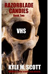 VHS: An Urban Nightmare (Razorblade Candies Book 2) Kindle Edition
