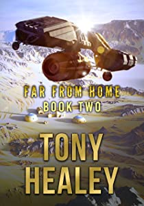 Far From Home: Book Two