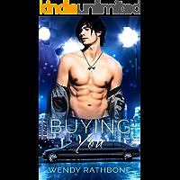 Buying You (English Edition)