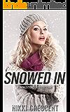SNOWED IN (Feminization, Crossdressing) (English Edition)