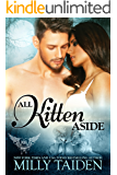 All Kitten Aside: BBW Paranormal Shape Shifter Romance (Paranormal Dating Agency Book 11)