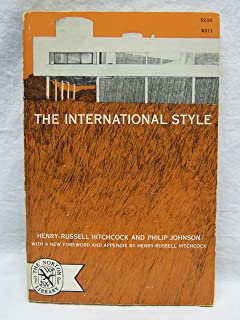 the international style henry russell hitchcock philip johnson