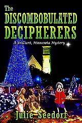 The Discombobulated Decipherers: A Brilliant, Minnesota Mystery (Brilliant Minnesota Book 2) Kindle Edition