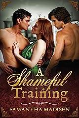 A Shameful Training Kindle Edition