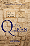 The Qur'an - with References to the Bible: A Contemporary Understanding