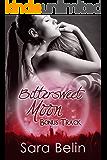 Bittersweet Moon: Bonus Track (Band 4)