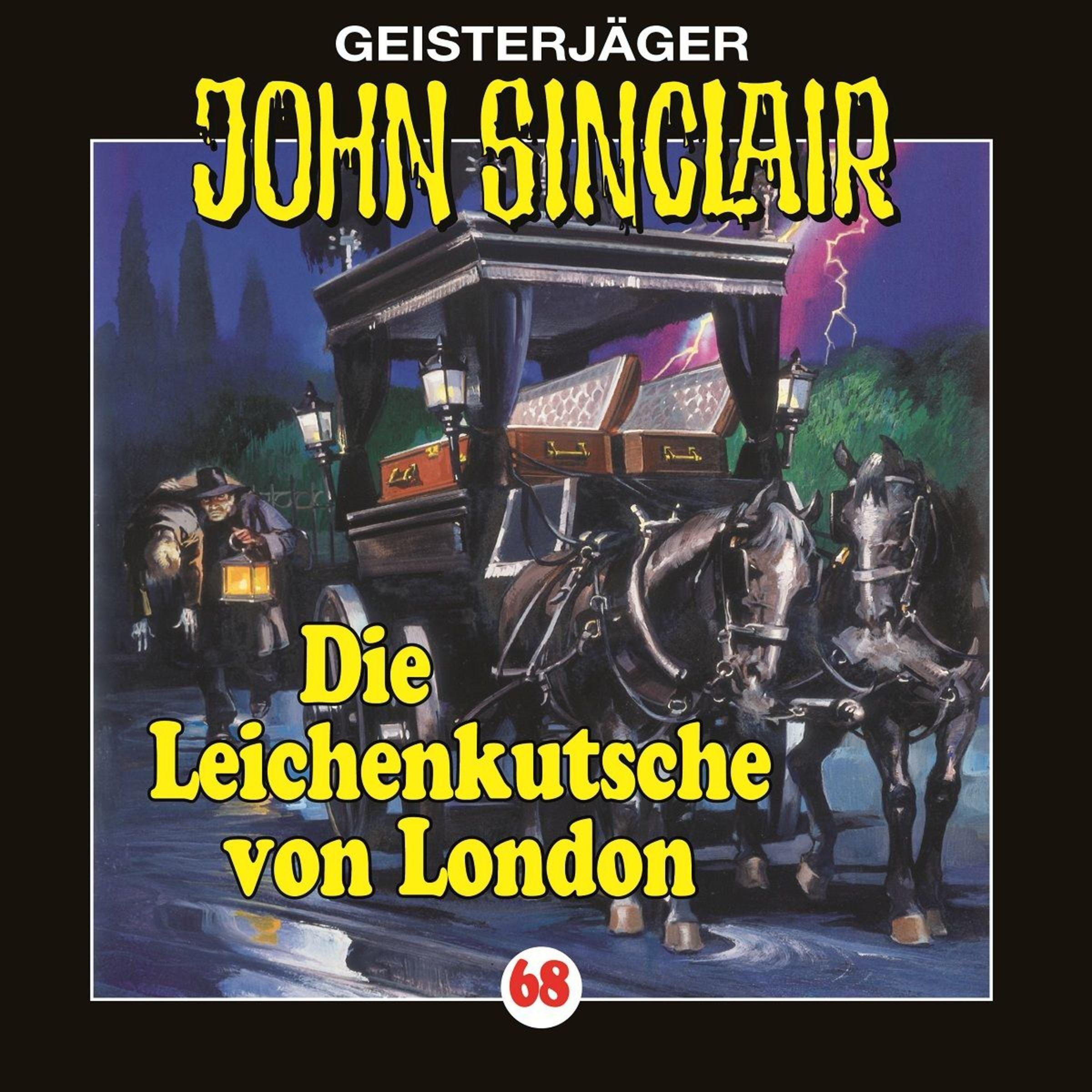 Die Leichenkutsche von London: John Sinclair 68