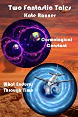 Two Fantastic Tales: Book 2: Quantum Physics and Time Travel (Fantastic Tales of Science Fiction and Fantasy) Kindle Edition