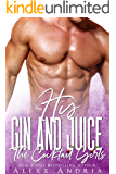 HIS GIN AND JUICE (The Cocktail Girls) (English Edition)