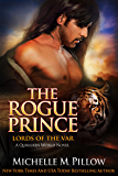 The Rogue Prince: A Qurilixen World Novel (Lords of the Var Book 4)