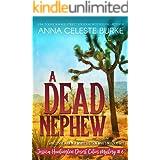 A Dead Nephew Jessica Huntington Desert Cities Mystery #6 (Jessica Huntington Desert Cities Mystery Series)