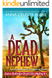 A Dead Nephew Jessica Huntington Desert Cities Mystery #6 (Jessica Huntington Desert Cities Mystery Series)