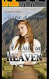 A Walk In Heaven (Historical Romance Suspense) (The Grayson Brothers Book 1)