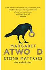 Stone Mattress: Nine Wicked Tales Kindle Edition