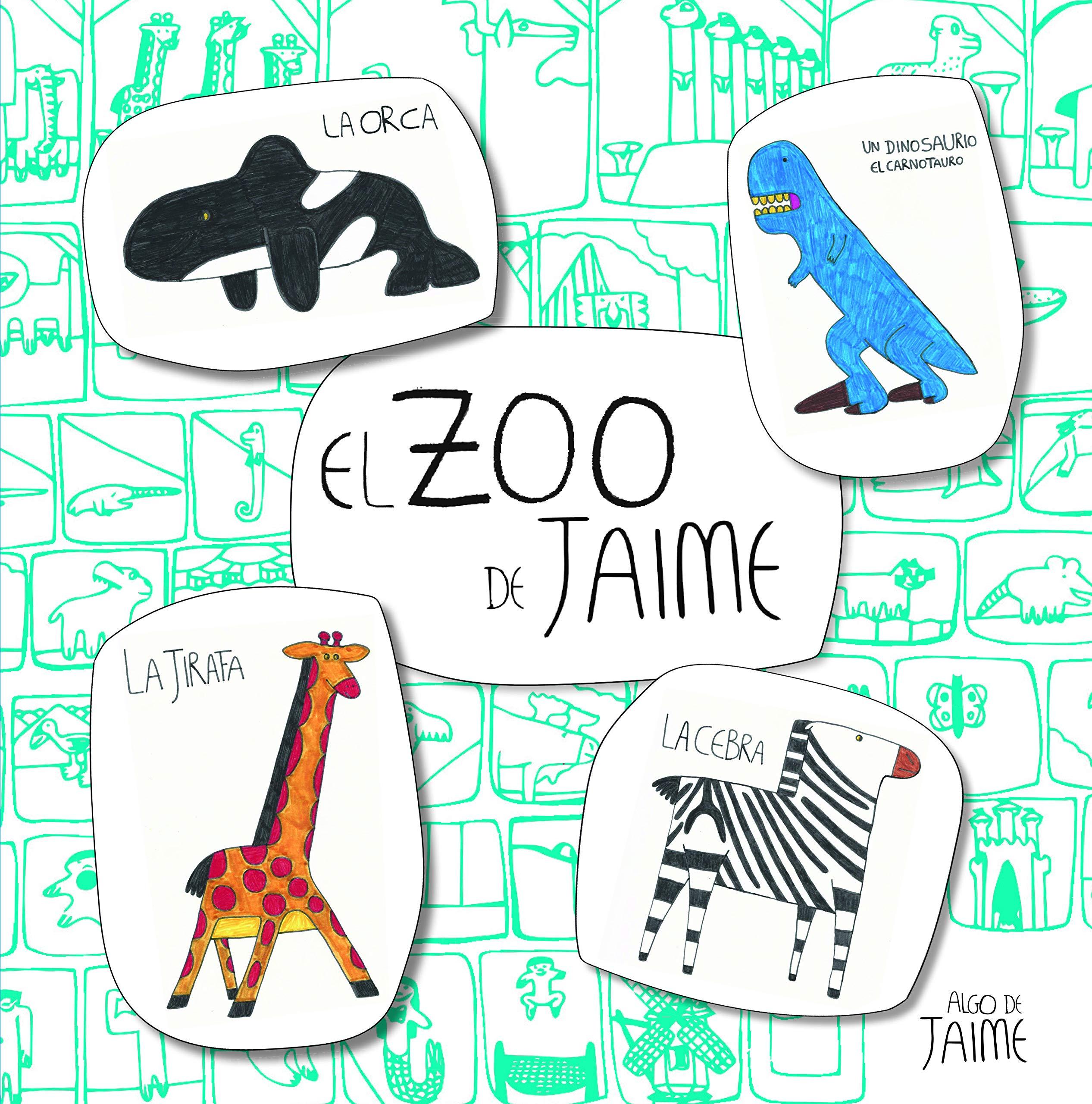 El zoo de Jaime (Juega y aprende): Amazon.es: Jaime Martínez Alonso: Libros