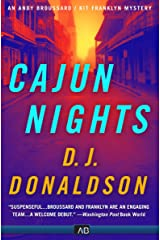 Cajun Nights (The Andy Broussard/Kit Franklyn Mysteries Book 1) Kindle Edition