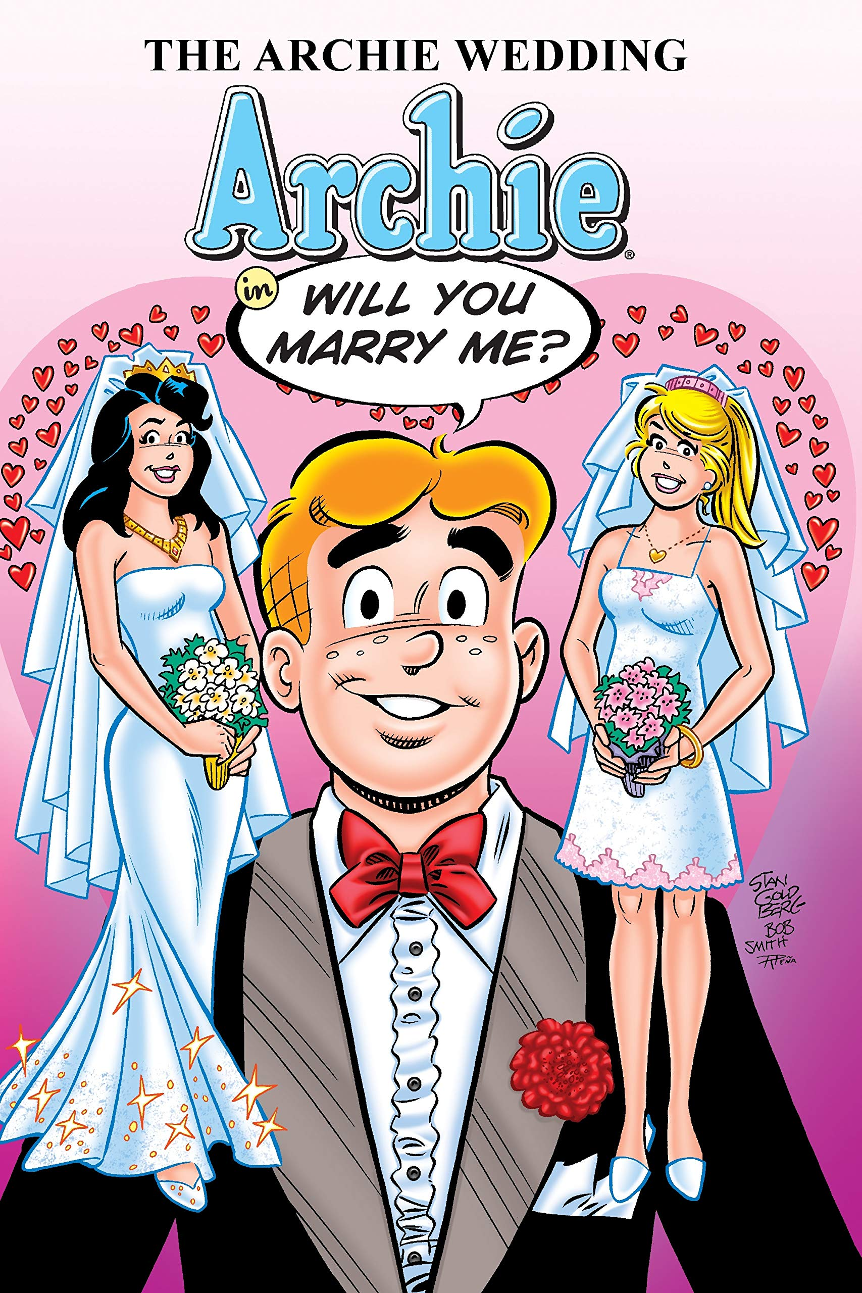 The Archie Wedding: Archie in Will You Marry Me? The Married Life Series: Amazon.in: Uslan, Michael, Goldberg, Stan: Books