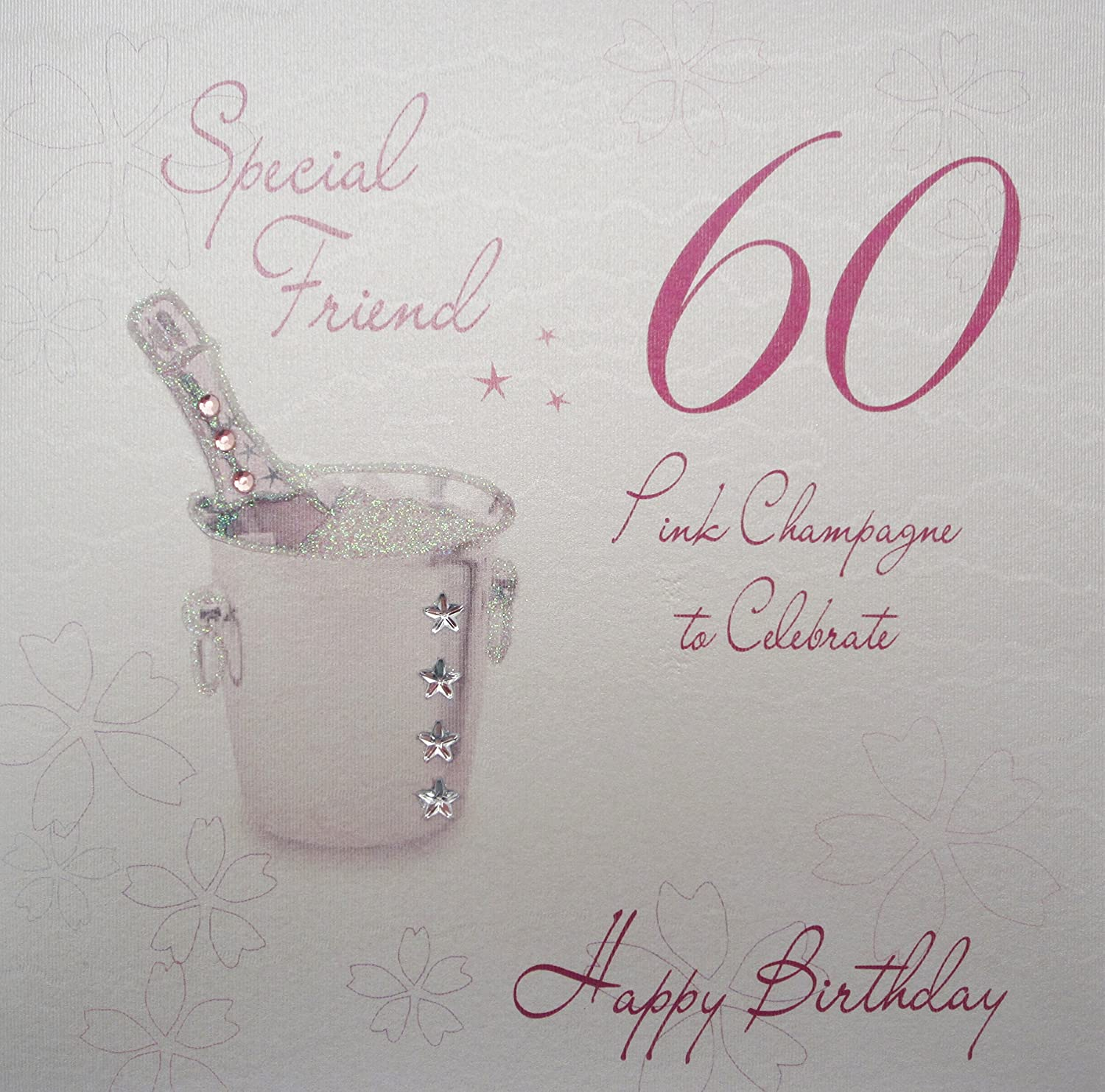 For a special friend on your 60th birthday card amazon white cotton cards wba60p sf pink champagne special friend 60 to celebrate happy birthday bookmarktalkfo Choice Image
