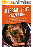Intermittent Fasting: 6 Week Meal Plan to Make Intermittent Fasting a Success! (Louis Laurent - cookbooks Book 7)
