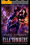 Magic Kingdom (Dragon Born Alexandria Book 3)