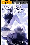 Blue Heaven, The Blue Series Volume 7