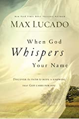 When God Whispers Your Name Kindle Edition
