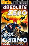 Absolute Zero (Adam Online Book #1) LitRPG Series