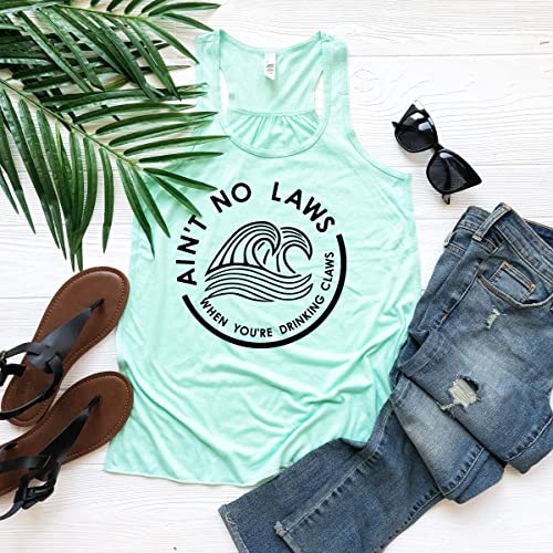 Aint no Laws When Youre Drinking Claws Tank Day Drinking Top Summer Tank Womans Boat Shirt