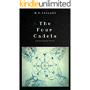 The Four Cadets: Part Two: A YA Graphic Novel