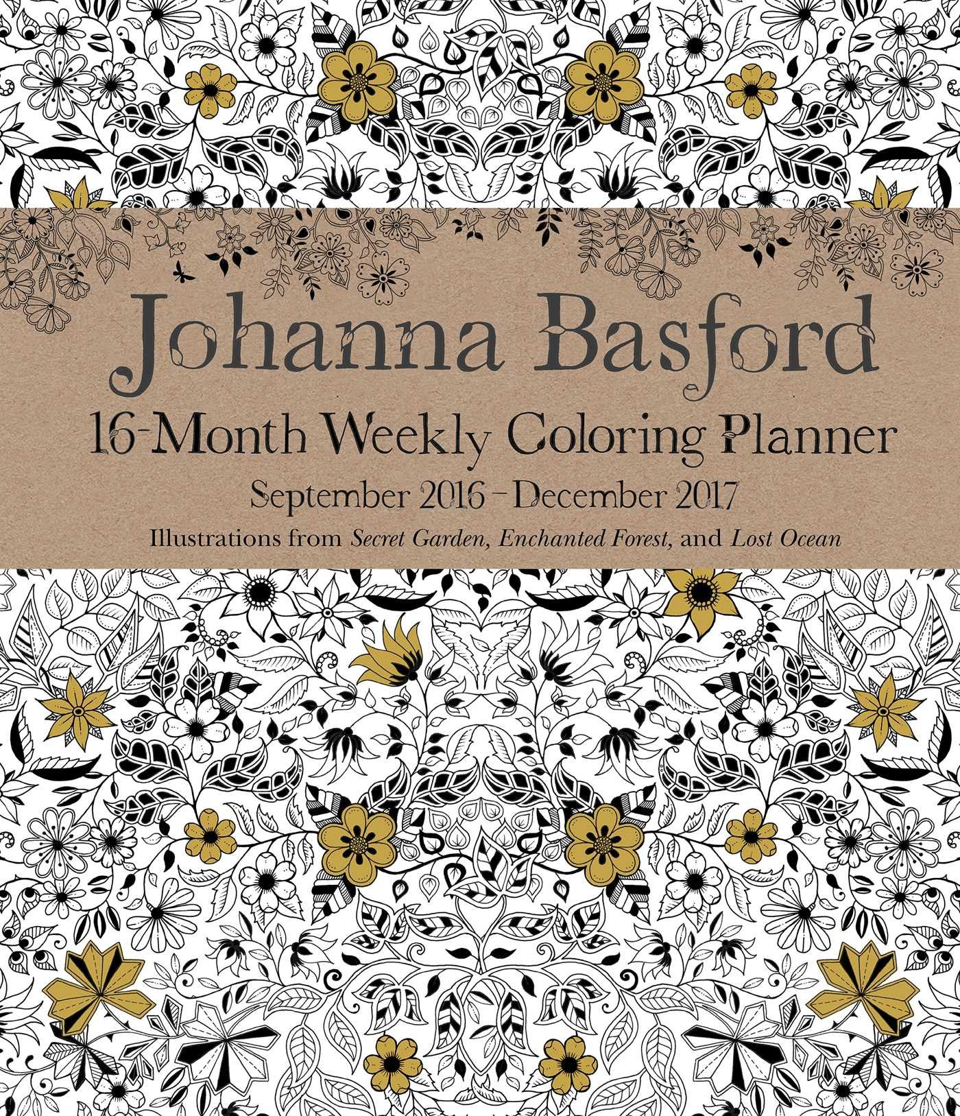 johanna basford 2016 2017 16 month coloring weekly planner calendar