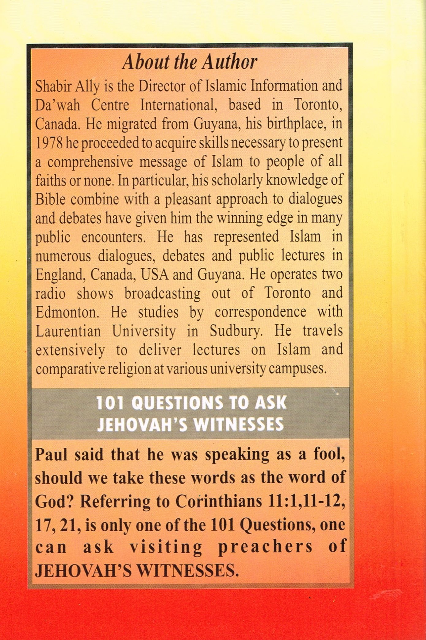 101 Questions to Ask Visiting Jehovah's Witnesses: Shabir Ally: Amazon.com:  Books